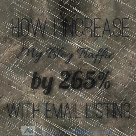 How I Increase My Blog Traffic by 265% With Email Listing